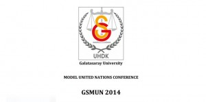 Call for Applications for Galatasaray University Model United Nations Conference 2014